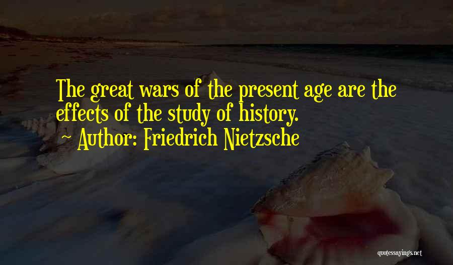 Study Of History Quotes By Friedrich Nietzsche
