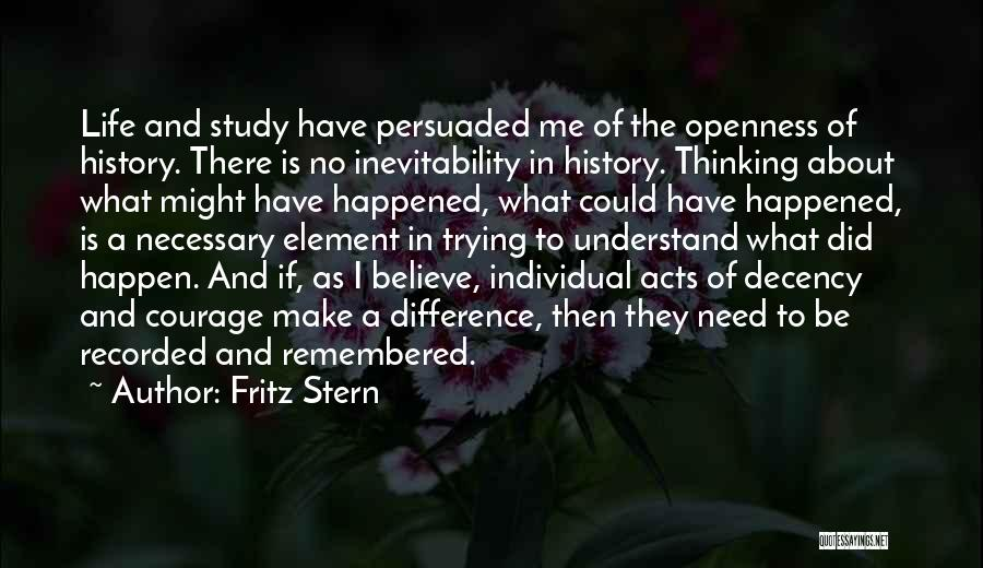 Study Of History Quotes By Fritz Stern