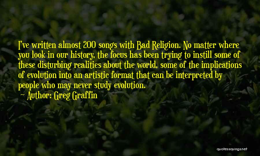 Study Of History Quotes By Greg Graffin