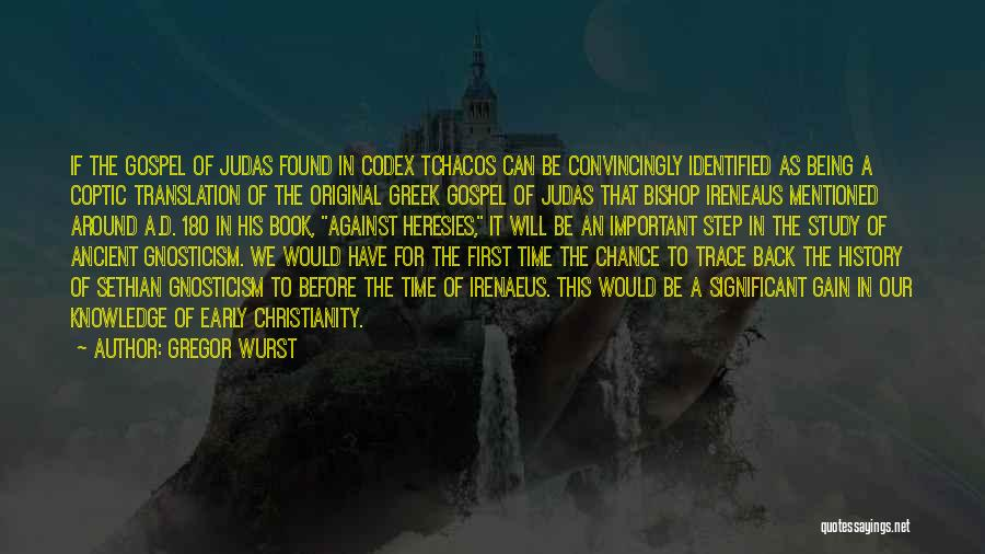 Study Of History Quotes By Gregor Wurst