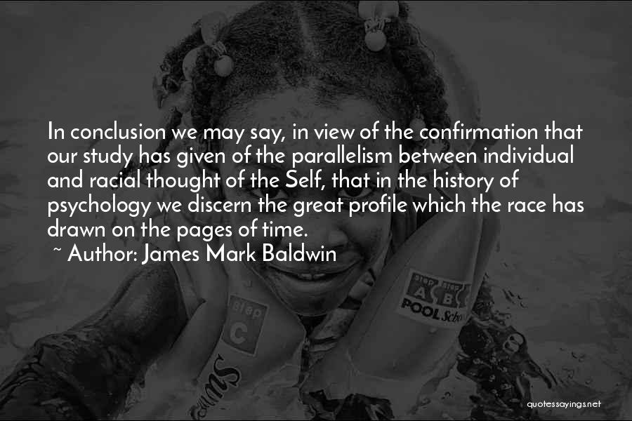 Study Of History Quotes By James Mark Baldwin