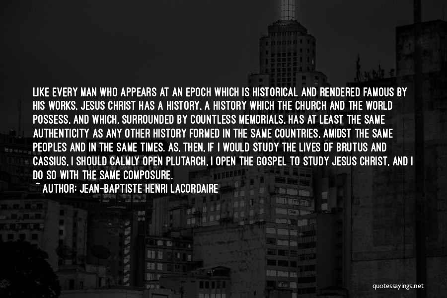 Study Of History Quotes By Jean-Baptiste Henri Lacordaire