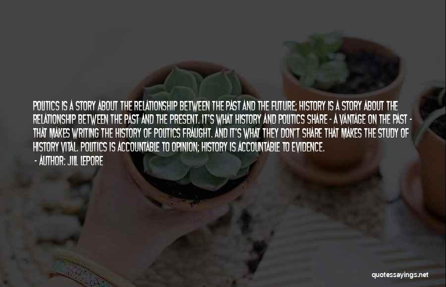 Study Of History Quotes By Jill Lepore