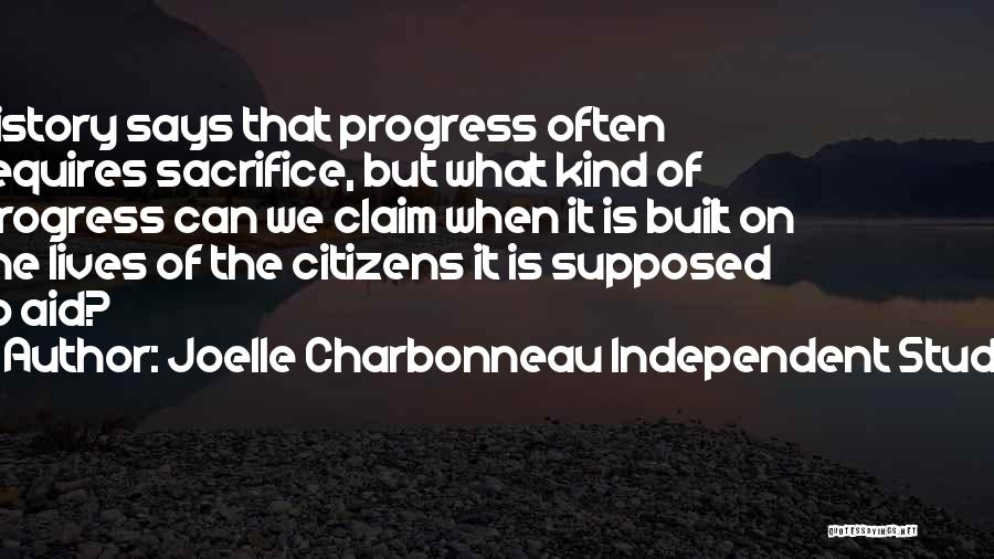 Study Of History Quotes By Joelle Charbonneau Independent Study