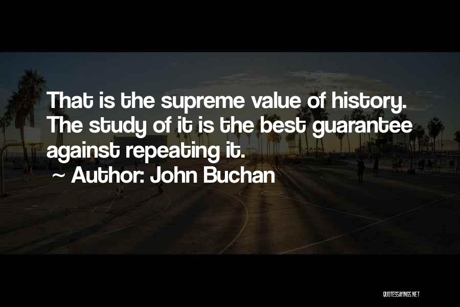Study Of History Quotes By John Buchan