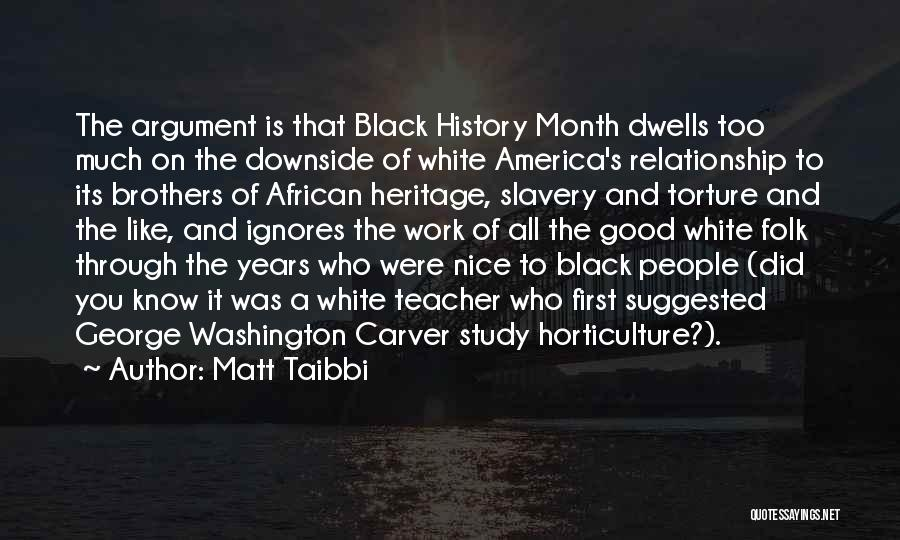 Study Of History Quotes By Matt Taibbi