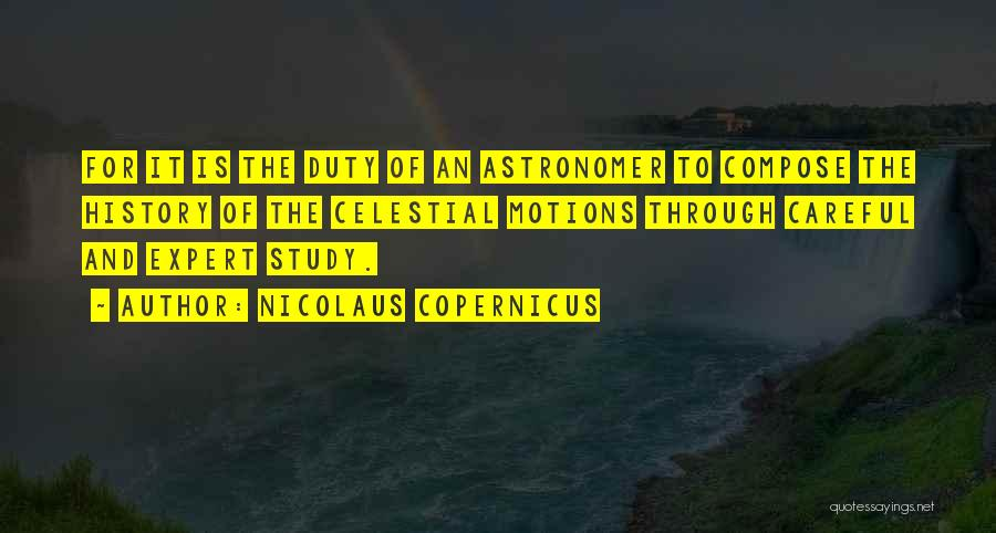 Study Of History Quotes By Nicolaus Copernicus