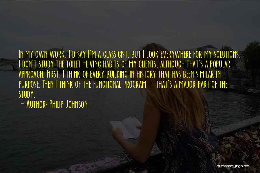 Study Of History Quotes By Philip Johnson