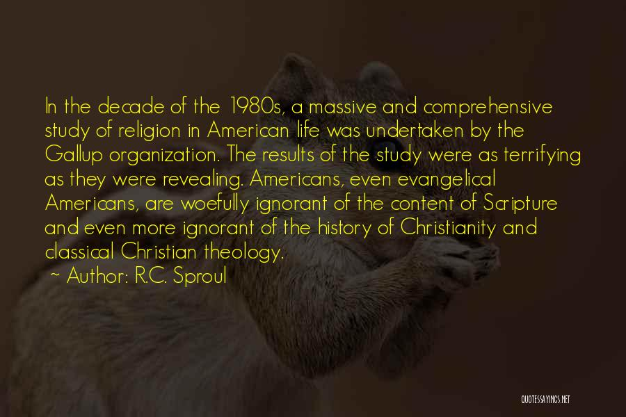 Study Of History Quotes By R.C. Sproul