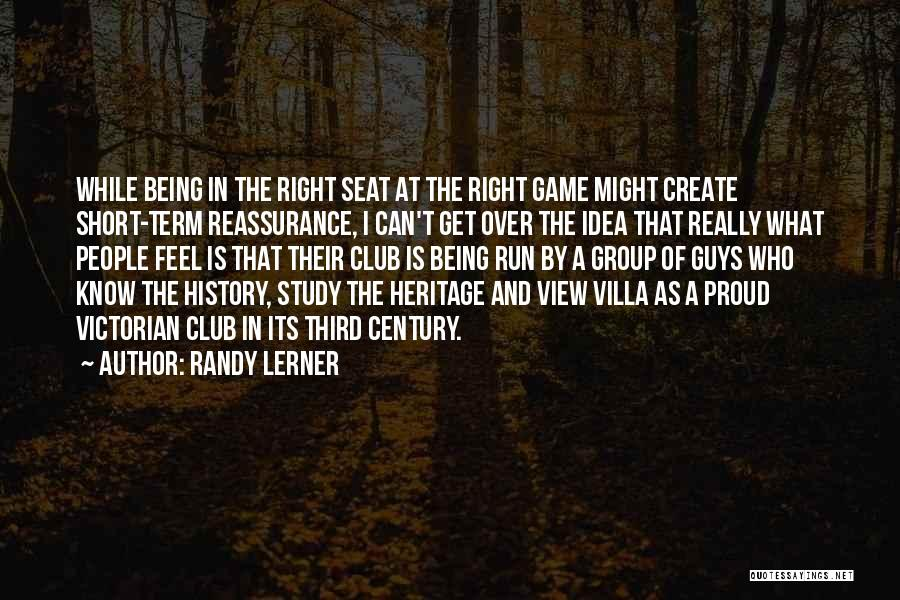 Study Of History Quotes By Randy Lerner