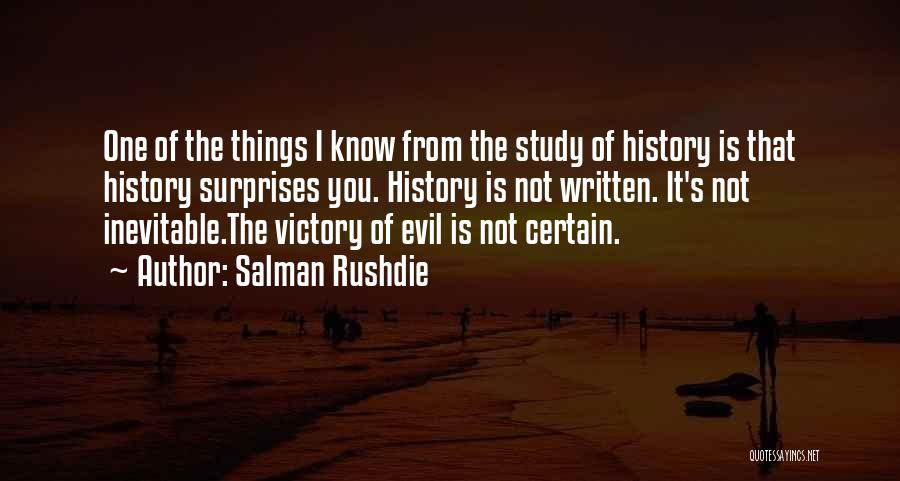 Study Of History Quotes By Salman Rushdie