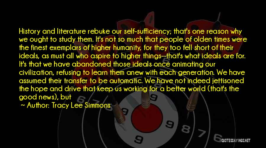 Study Of History Quotes By Tracy Lee Simmons