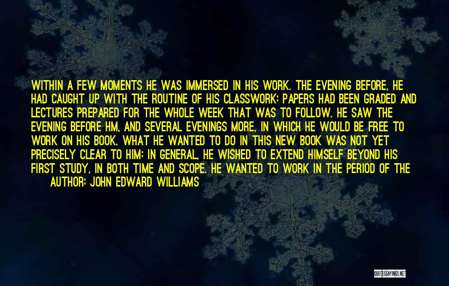 Study Strategies Quotes By John Edward Williams