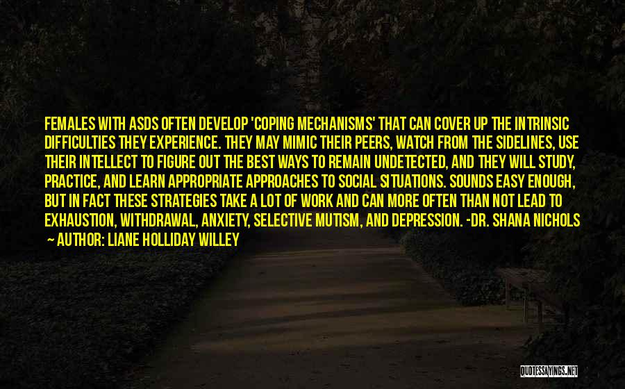 Study Strategies Quotes By Liane Holliday Willey