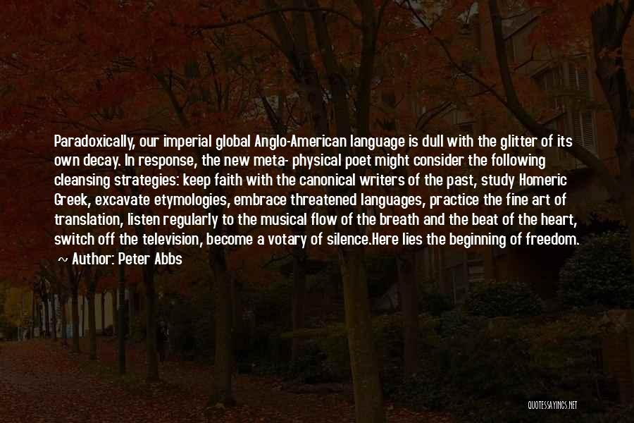 Study Strategies Quotes By Peter Abbs