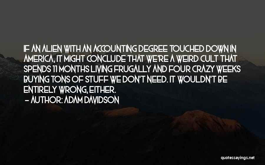 Stuff Going Wrong Quotes By Adam Davidson
