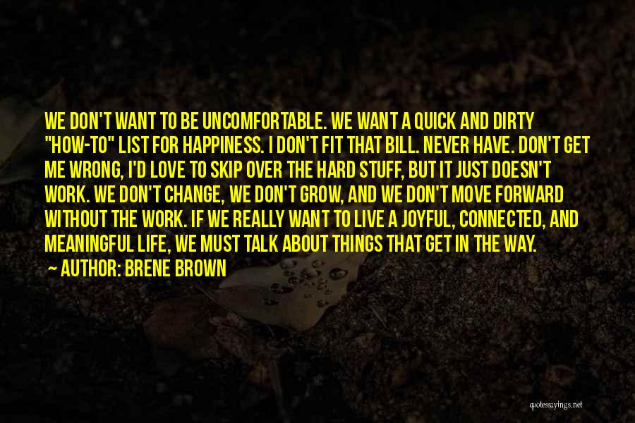 Stuff Going Wrong Quotes By Brene Brown