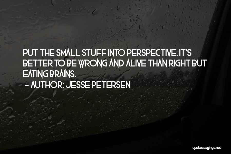 Stuff Going Wrong Quotes By Jesse Petersen