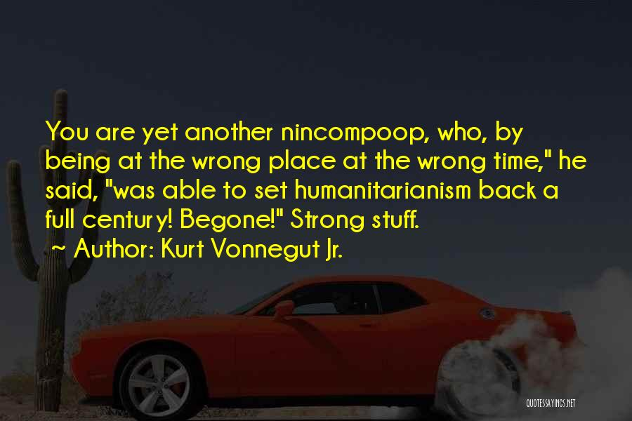 Stuff Going Wrong Quotes By Kurt Vonnegut Jr.