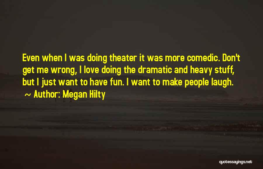 Stuff Going Wrong Quotes By Megan Hilty