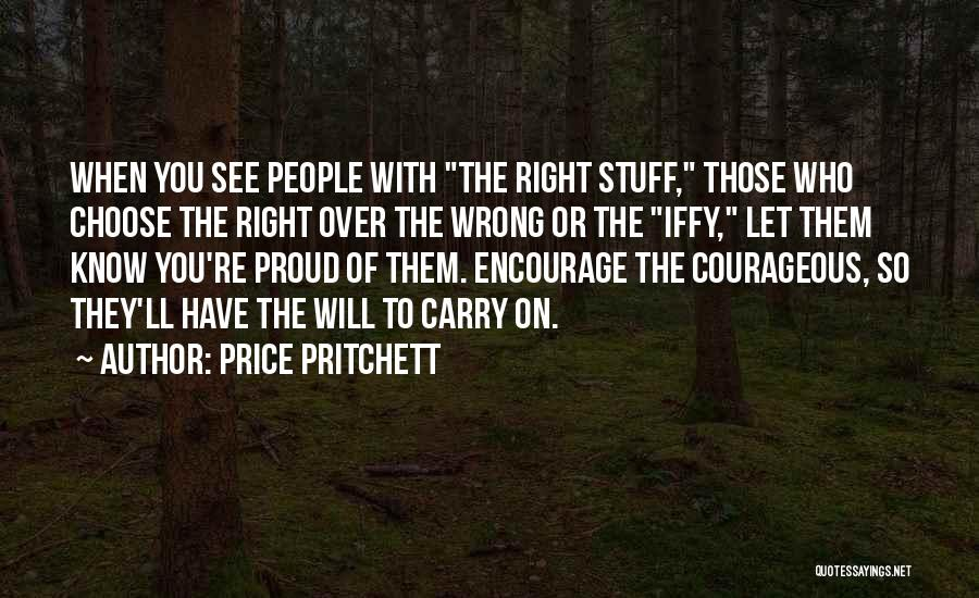 Stuff Going Wrong Quotes By Price Pritchett
