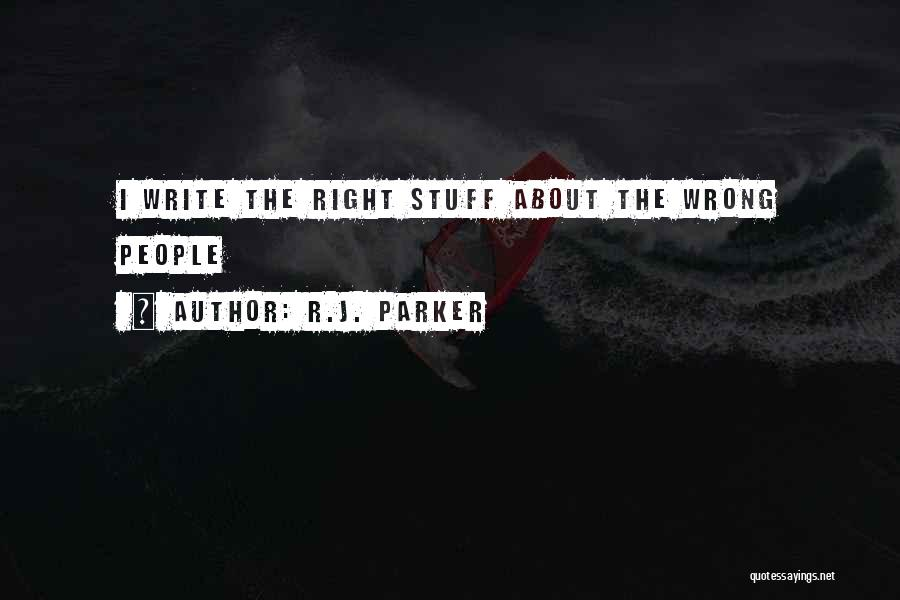 Stuff Going Wrong Quotes By R.J. Parker