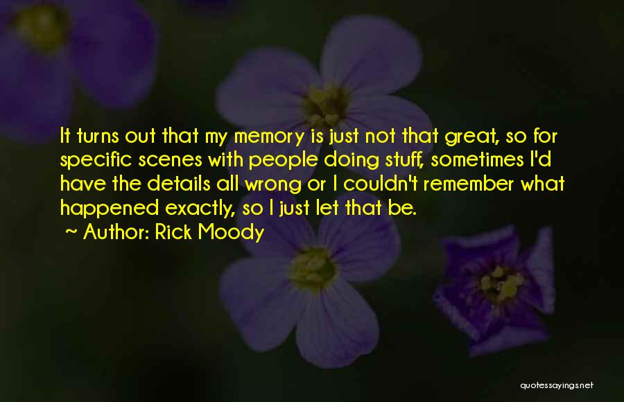 Stuff Going Wrong Quotes By Rick Moody