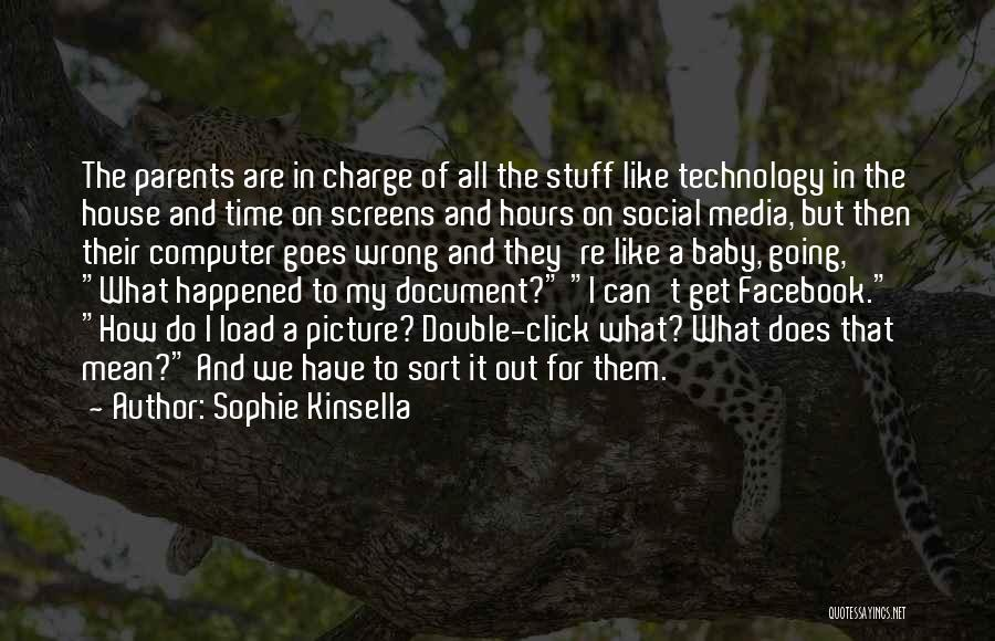 Stuff Going Wrong Quotes By Sophie Kinsella