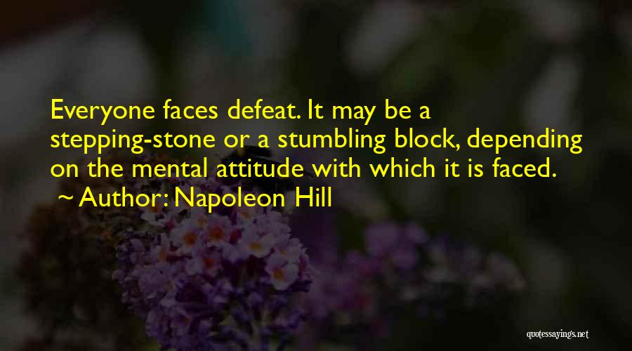 Stumbling Block Stepping Stone Quotes By Napoleon Hill