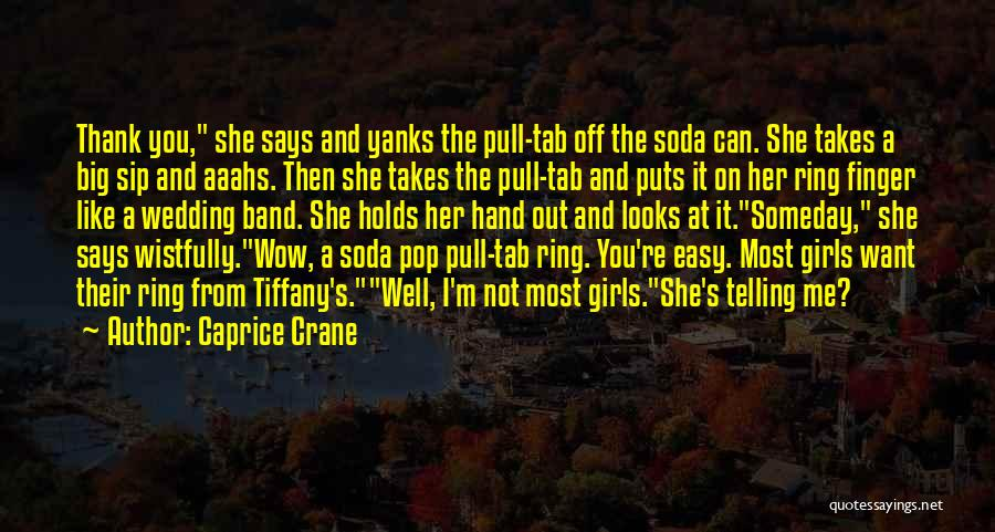 Stupid And Funny Quotes By Caprice Crane