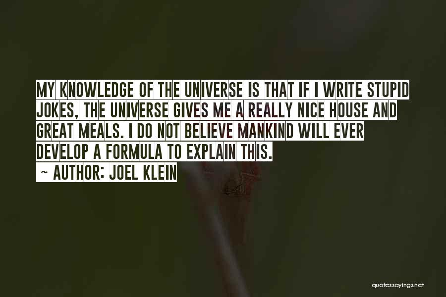 Stupid And Funny Quotes By Joel Klein