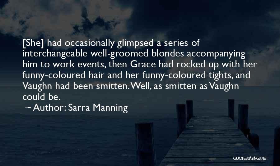Stupid And Funny Quotes By Sarra Manning