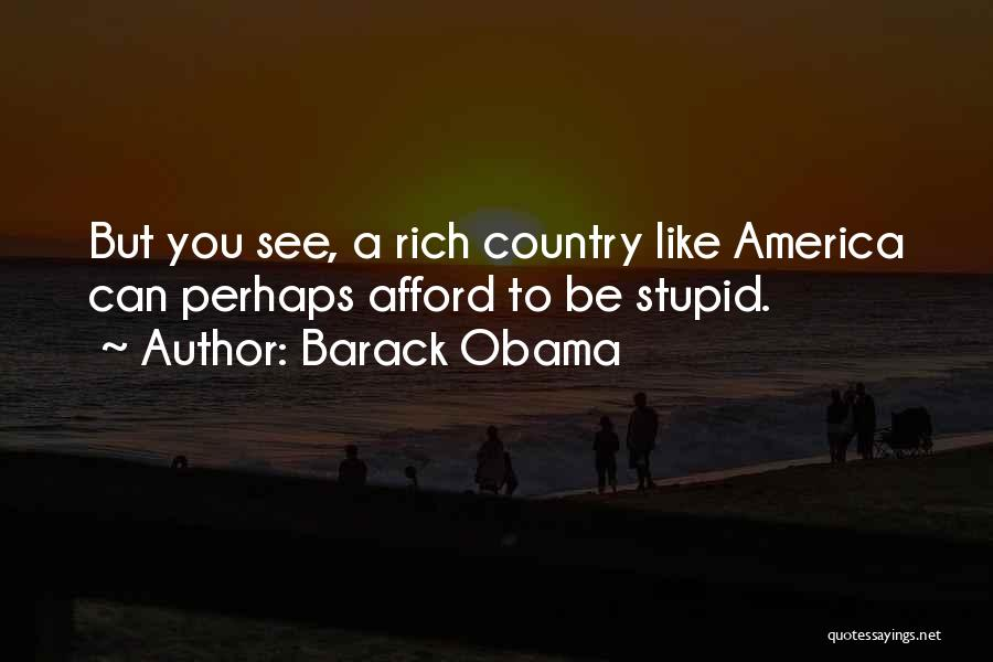 Stupid But Funny Quotes By Barack Obama