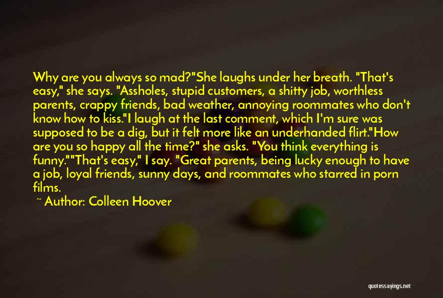 Stupid But Funny Quotes By Colleen Hoover