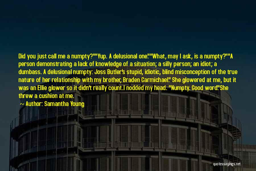 Stupid But Funny Quotes By Samantha Young