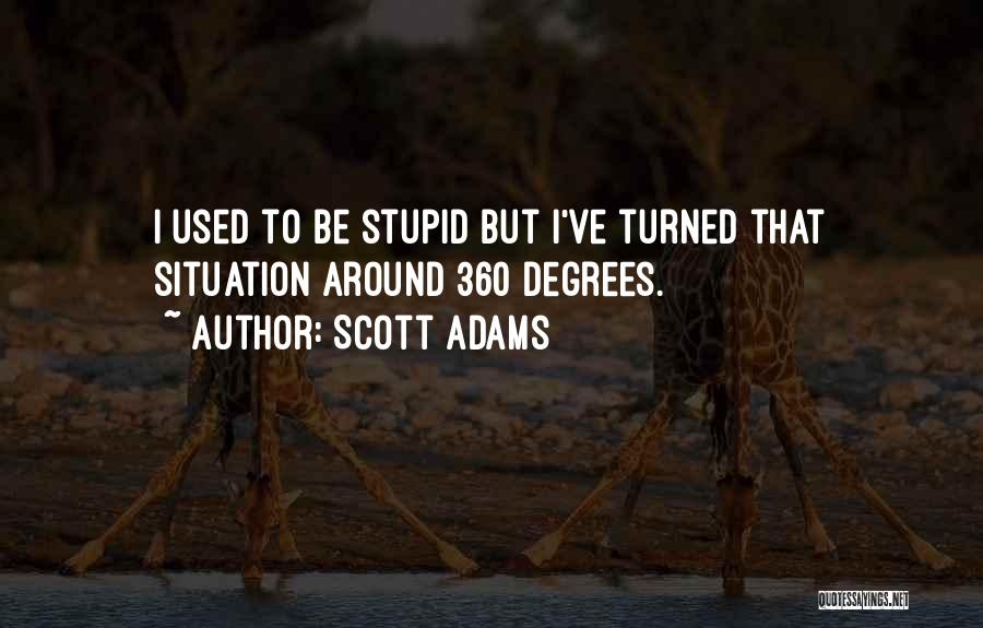 Stupid But Funny Quotes By Scott Adams