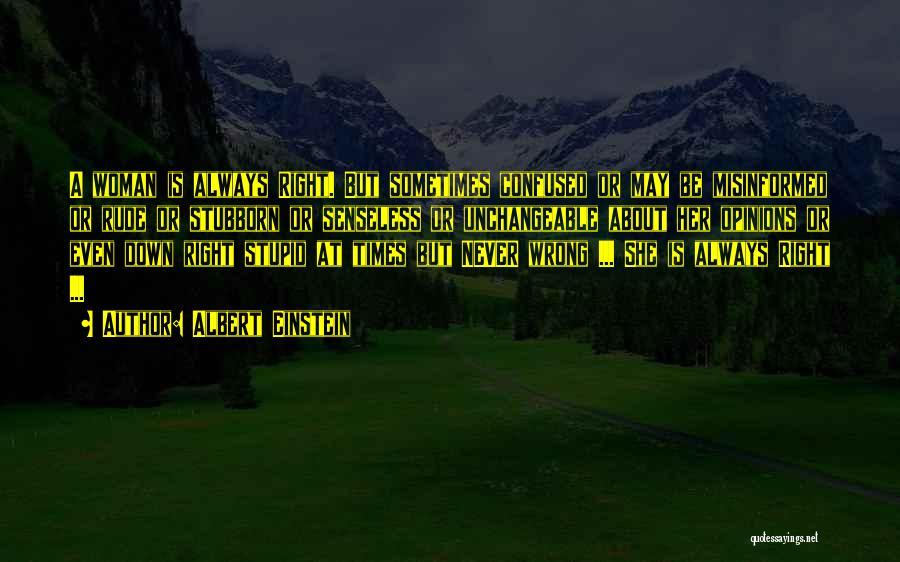 Stupid Rude Quotes By Albert Einstein