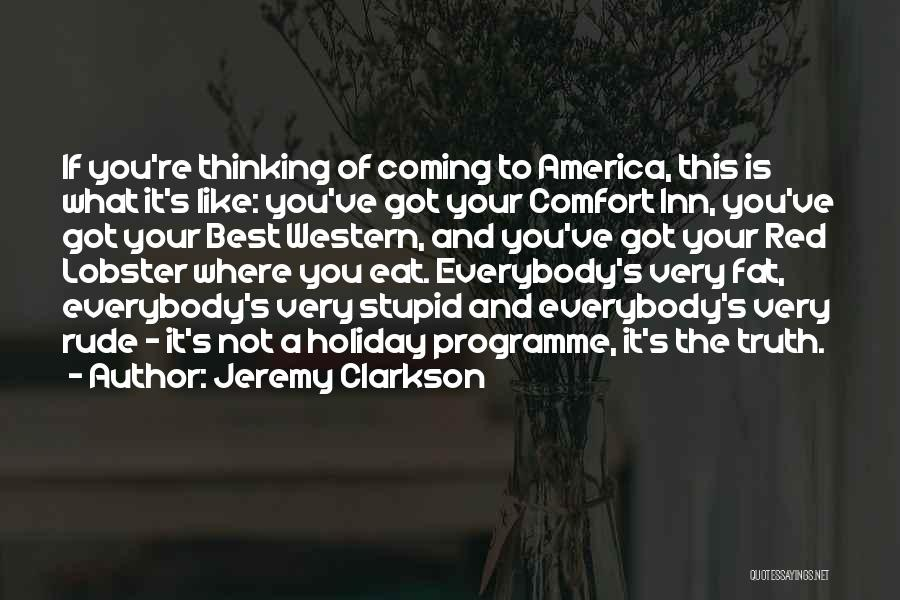 Stupid Rude Quotes By Jeremy Clarkson