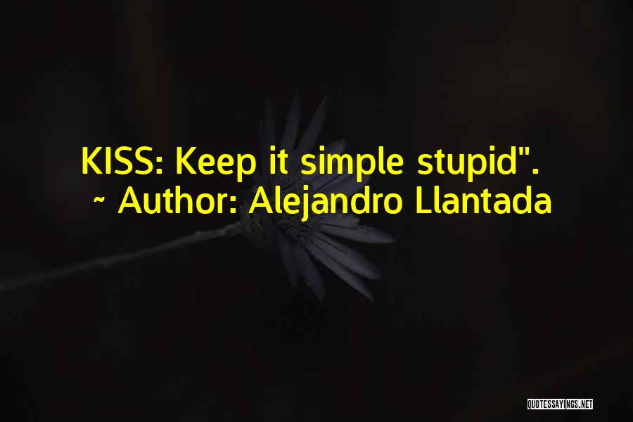 Stupid Simple Quotes By Alejandro Llantada