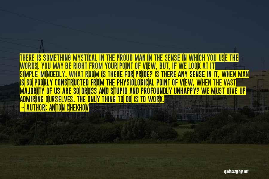 Stupid Simple Quotes By Anton Chekhov