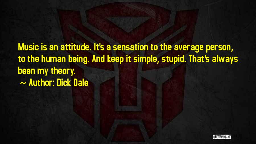 Stupid Simple Quotes By Dick Dale