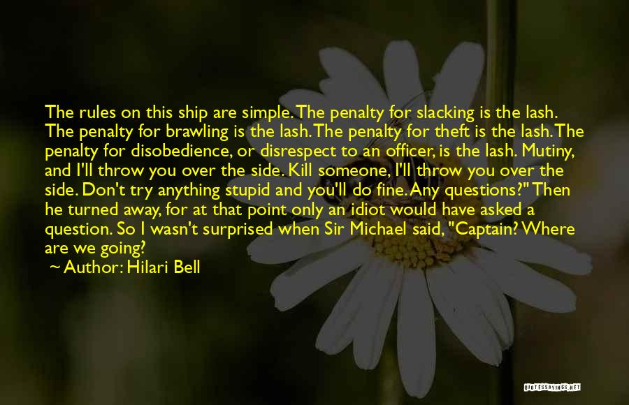 Stupid Simple Quotes By Hilari Bell