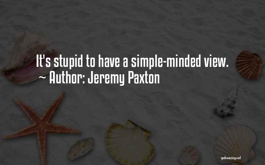 Stupid Simple Quotes By Jeremy Paxton
