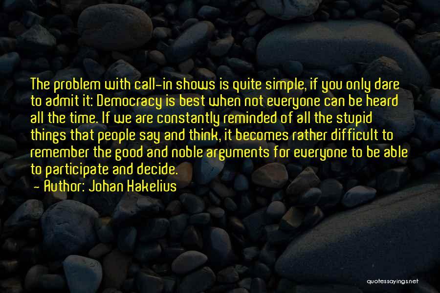 Stupid Simple Quotes By Johan Hakelius