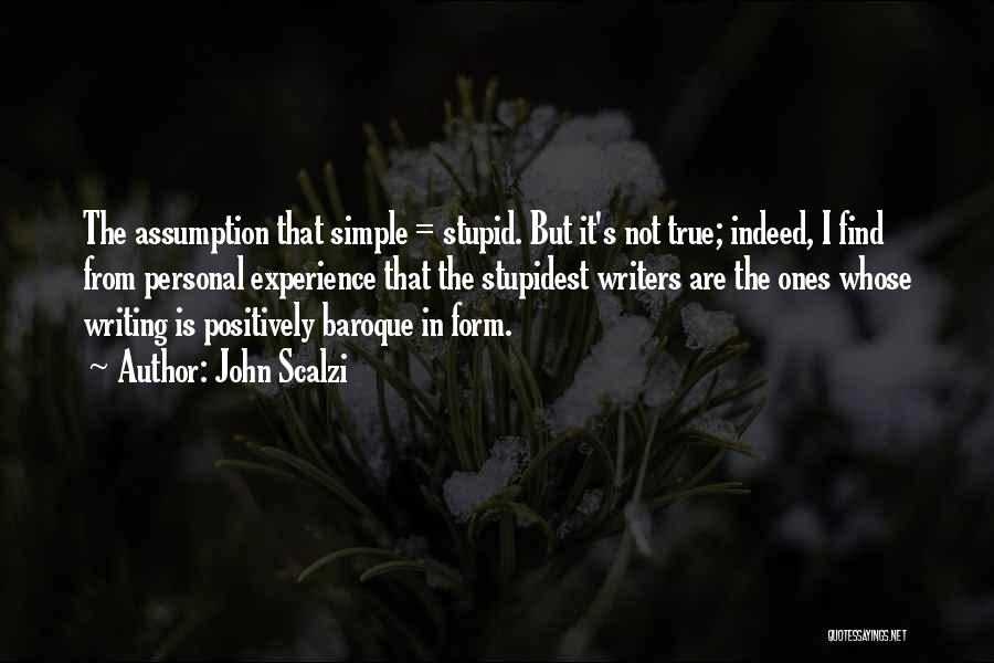 Stupid Simple Quotes By John Scalzi