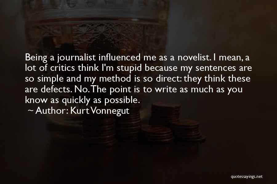 Stupid Simple Quotes By Kurt Vonnegut
