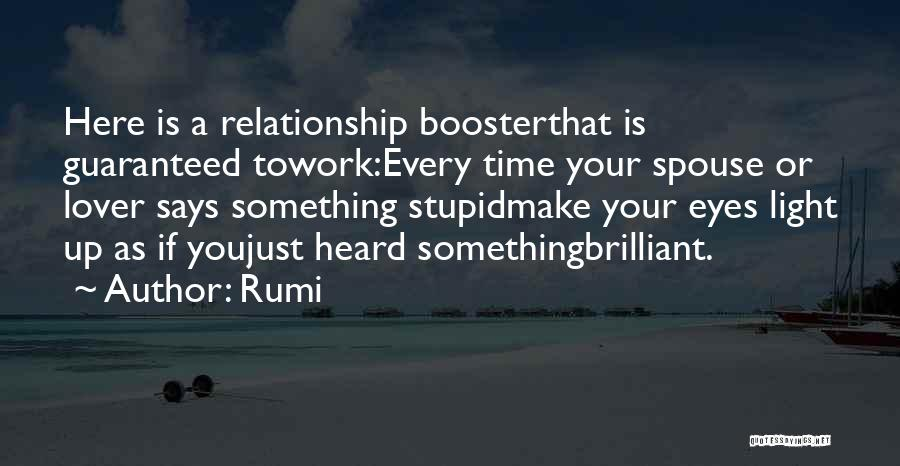 Stupid Spouse Quotes By Rumi