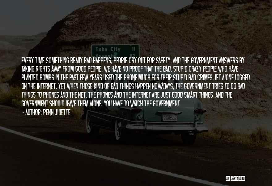Stupid Things Happen Quotes By Penn Jillette