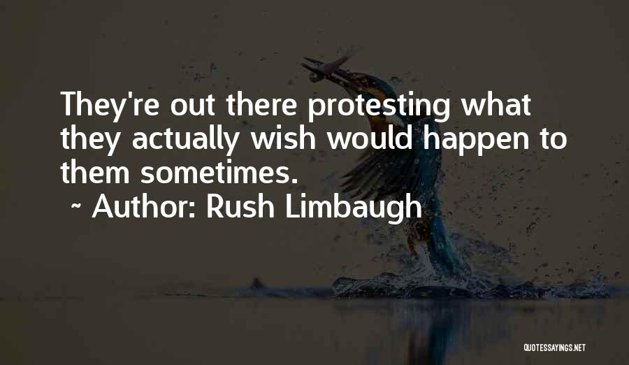 Stupid Things Happen Quotes By Rush Limbaugh