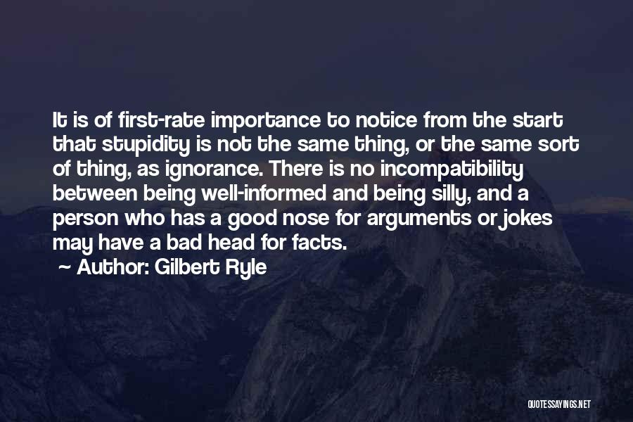 Stupidity And Ignorance Quotes By Gilbert Ryle